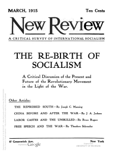 The New Review of March 1915 featured a symposium on rebuilding international socialism in the aftermath of the splits caused by the war.