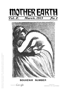 Mother Earth celebrated its ten-year anniversary in March of 1915 with a selection of accolades from friends and movement comrades.